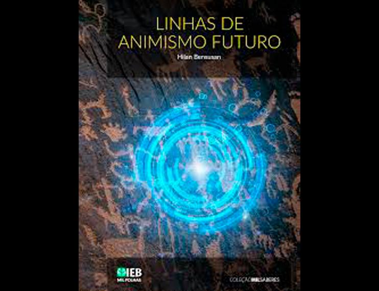 Linhas de animismo futuro